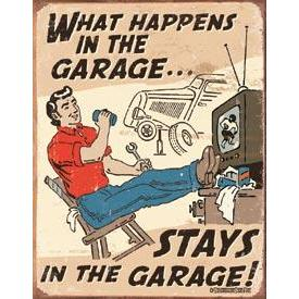 Tin Sign - What Happens In The Garage
