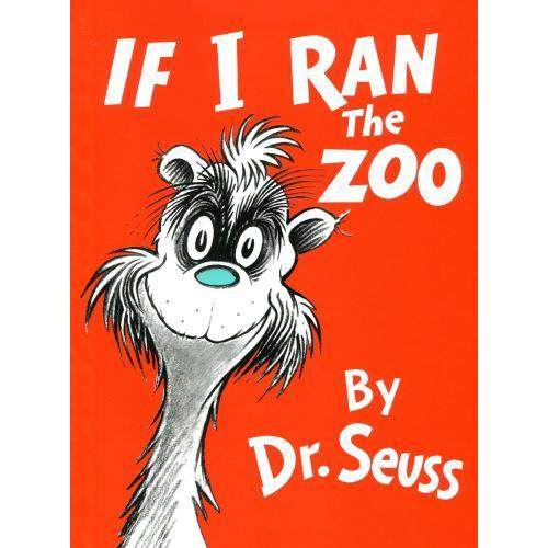 Dr. Seuss Book If I Ran The Zoo