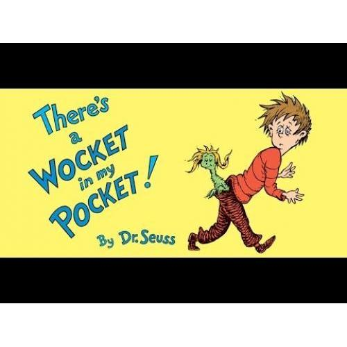 Dr. Seuss Book There\'s A Wocket In My Pocket! (4x5 Board Book)