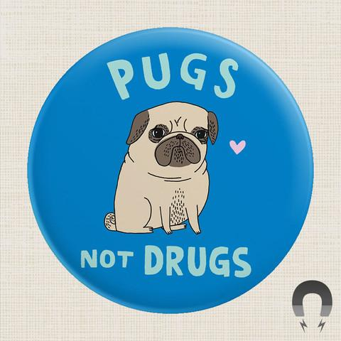 Magnet - Pugs Not Drugs