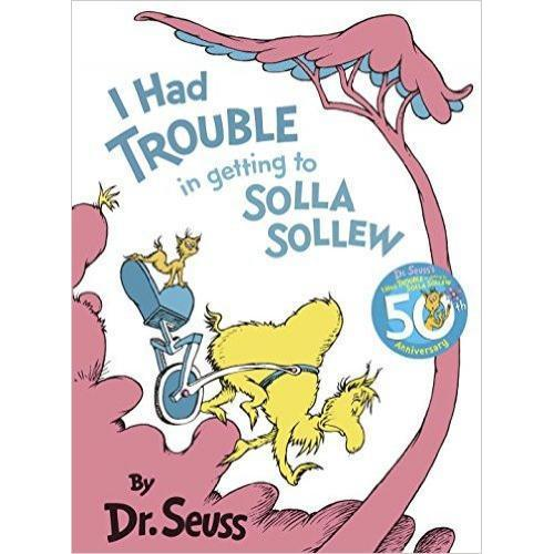 Dr. Seuss Book I Had Trouble Getting To Solla Sollew  8x10.75