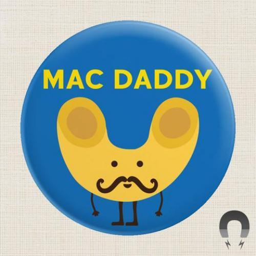 Magnet - Mac Daddy
