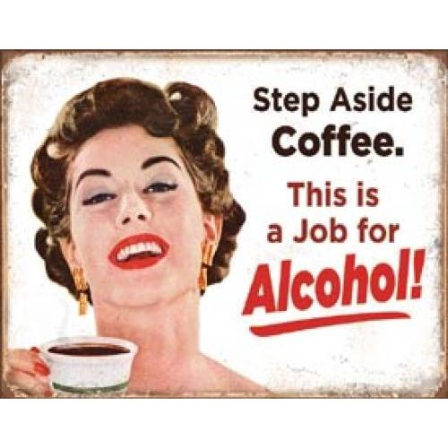 Tin Sign - Step Aside Coffee