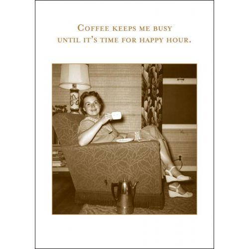 Any Occasion - Coffee Keeps Me Busy