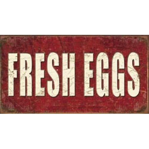 Tin Sign - Fresh Eggs