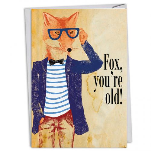 Birthday - Fox You\'re Old