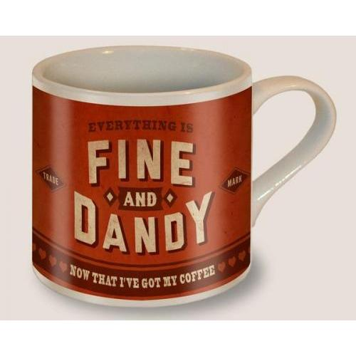 Mug - Fine And Dandy