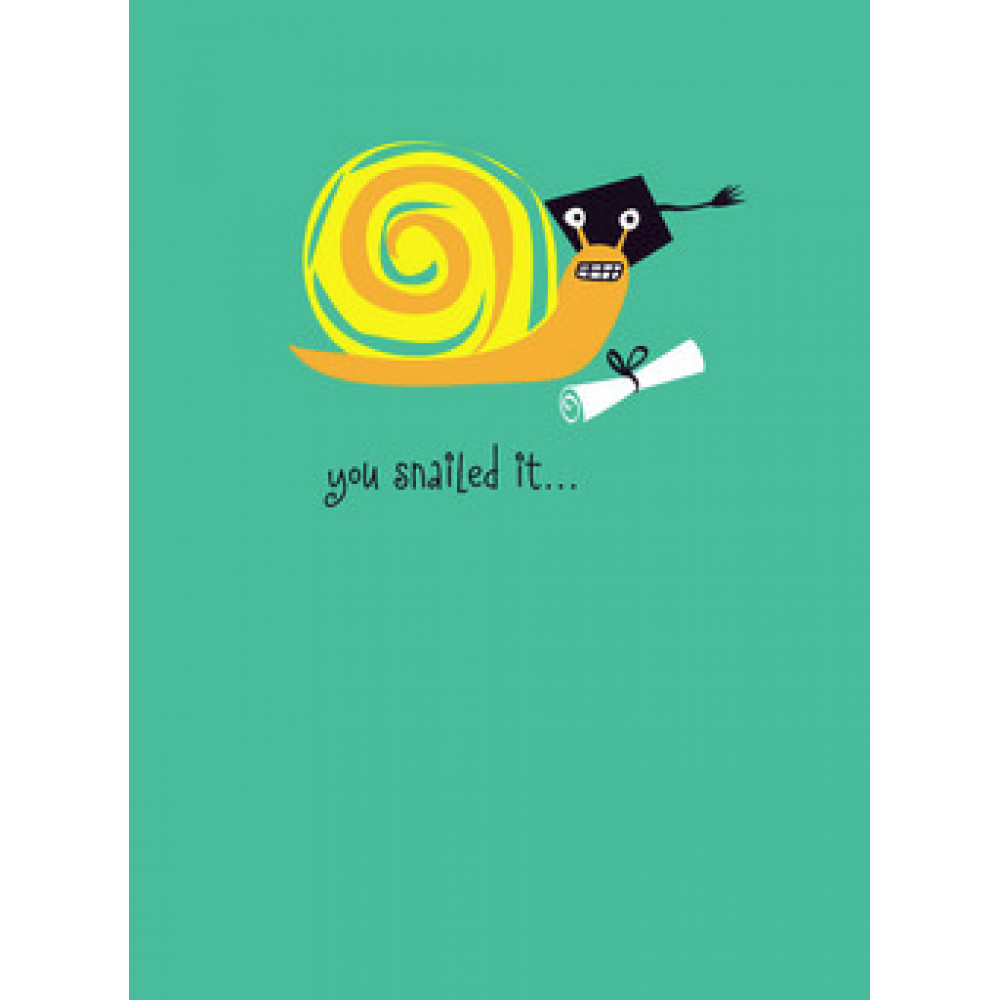 Graduation - You Snailed It