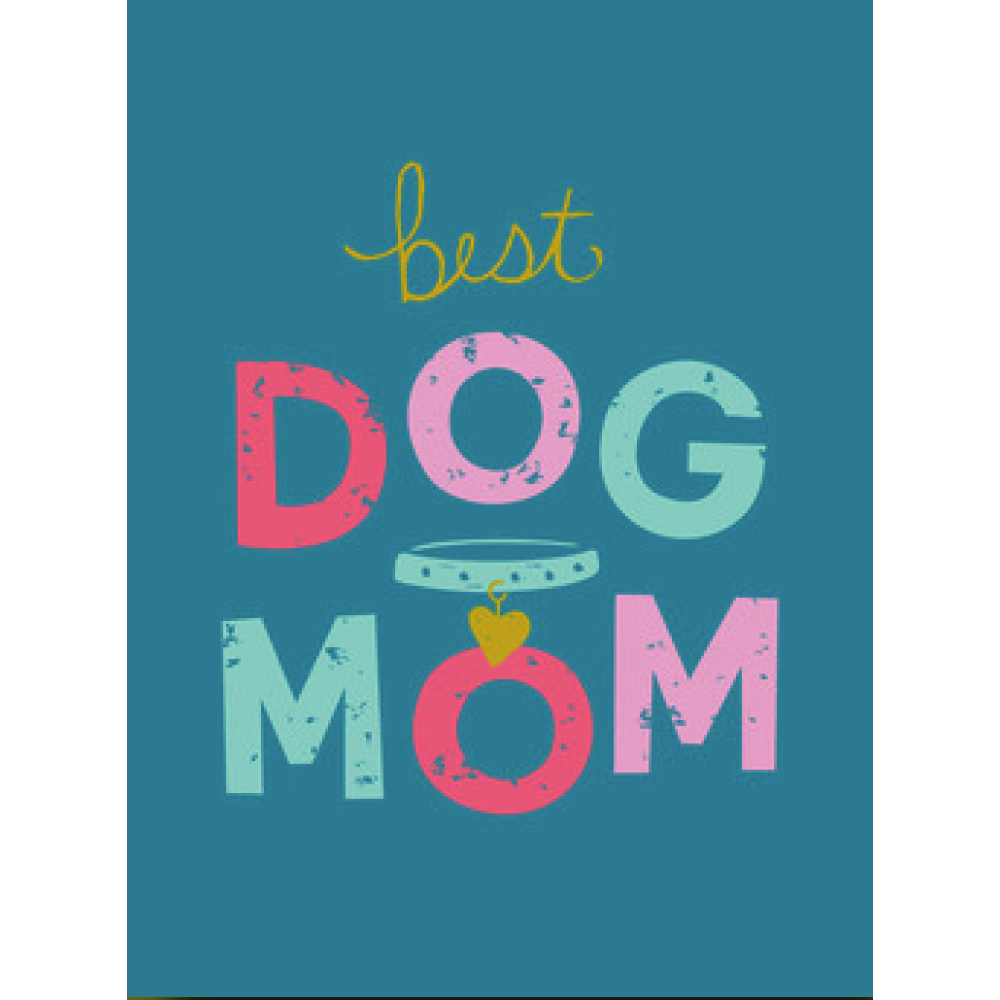 Mothers Day - Dog Mom