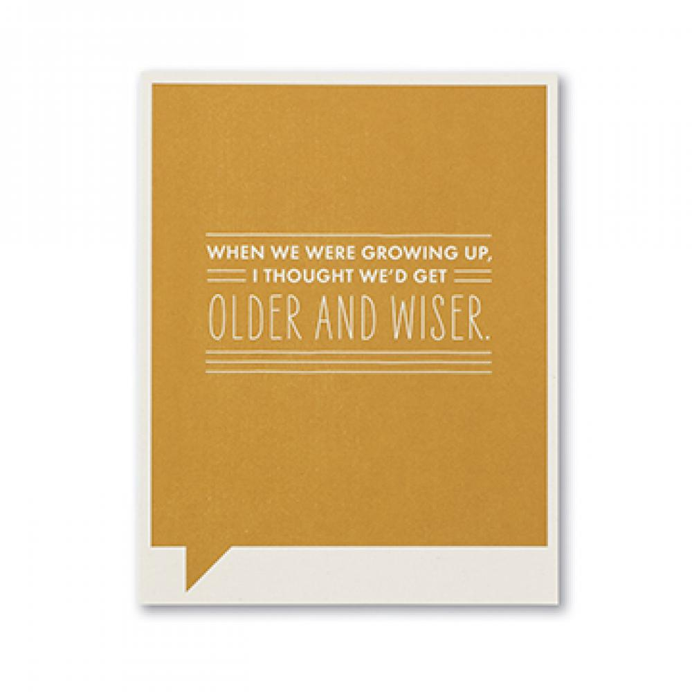 Birthday - Older And Wiser