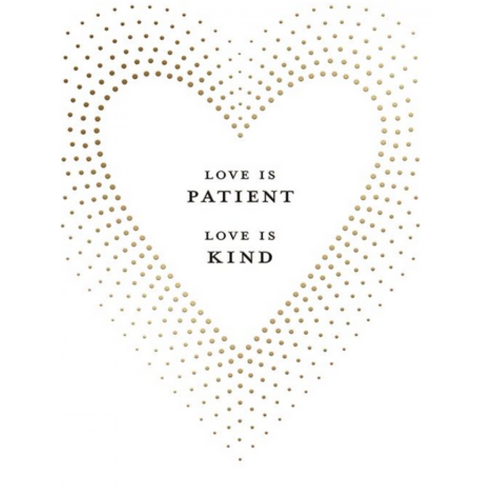 Anniversary - Love Is Patient And Kind