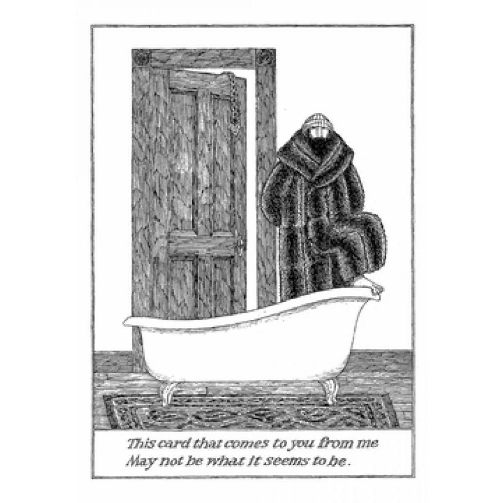 Any Occasion - Edward Gorey - This Card That Comes To You From Me
