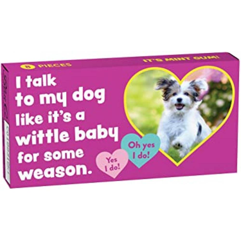 Novelty Gum - I talk to my Dog