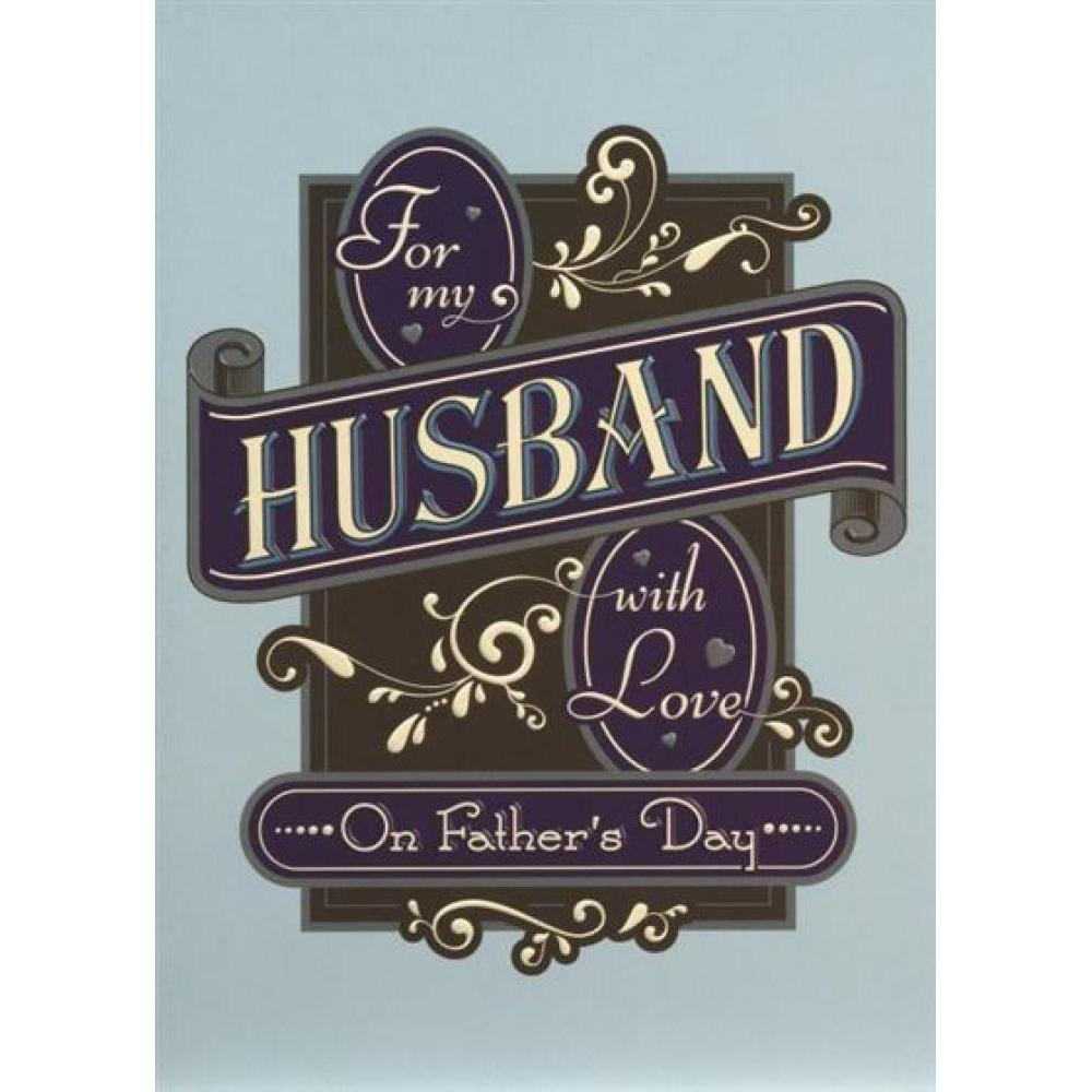 Fathers Day- Husband - Husband in Scroll