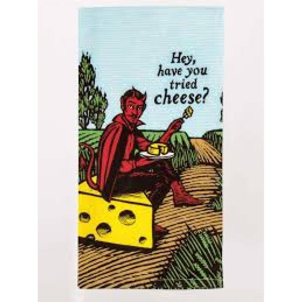 Dish Towel - Have you tried cheese