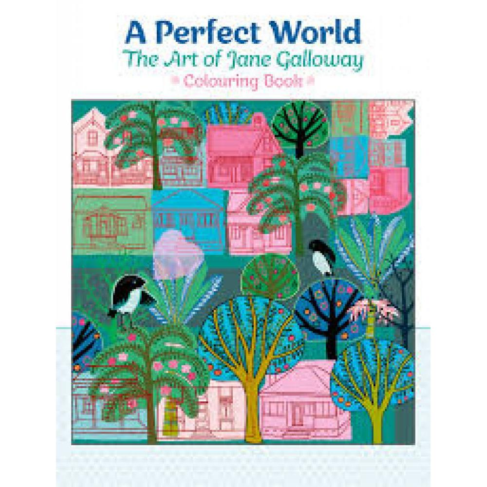 Coloring Book Jane Galloway A Perfect World