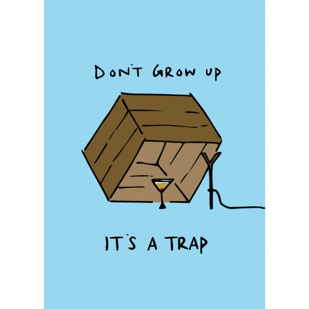 Birthday - don\'t Grow up