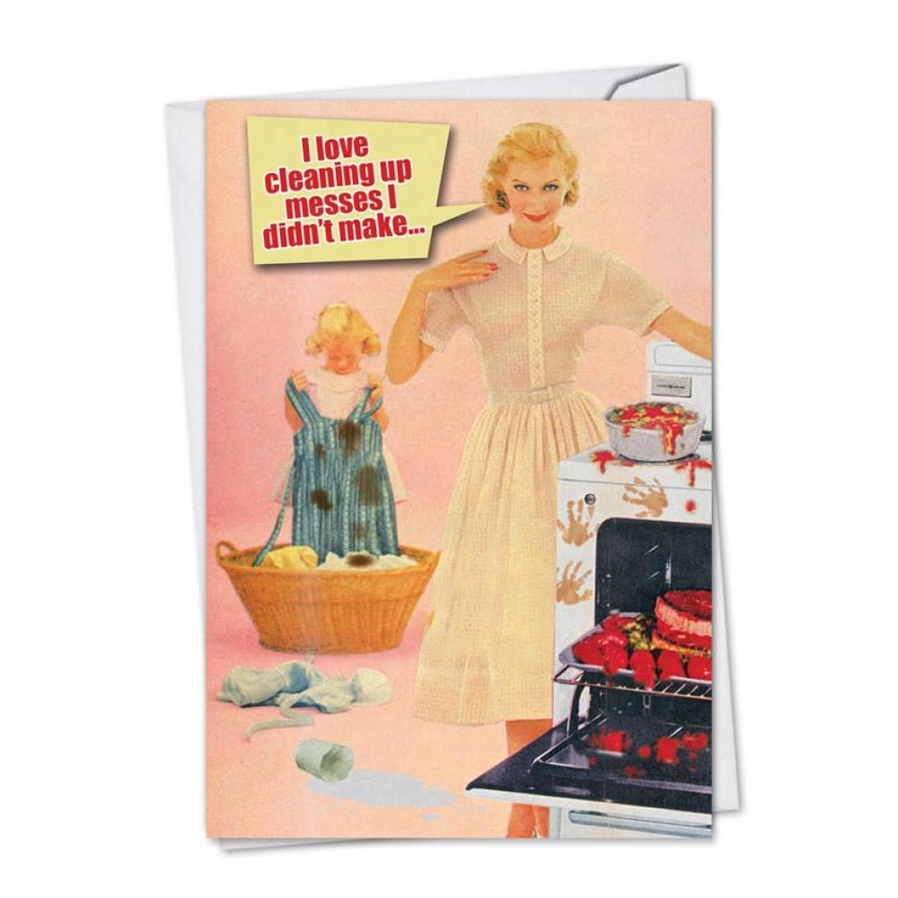 Mothers Day - Cleaning Up Messes