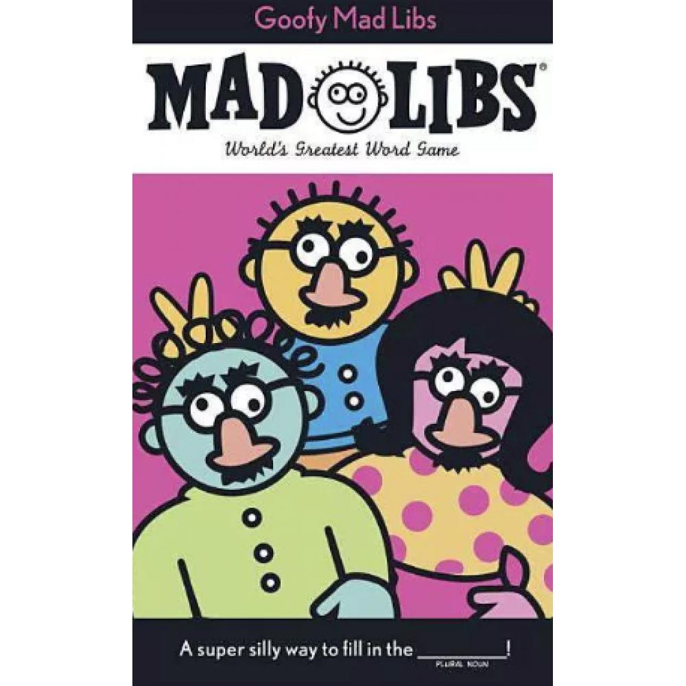 Mad Libs Goofy
