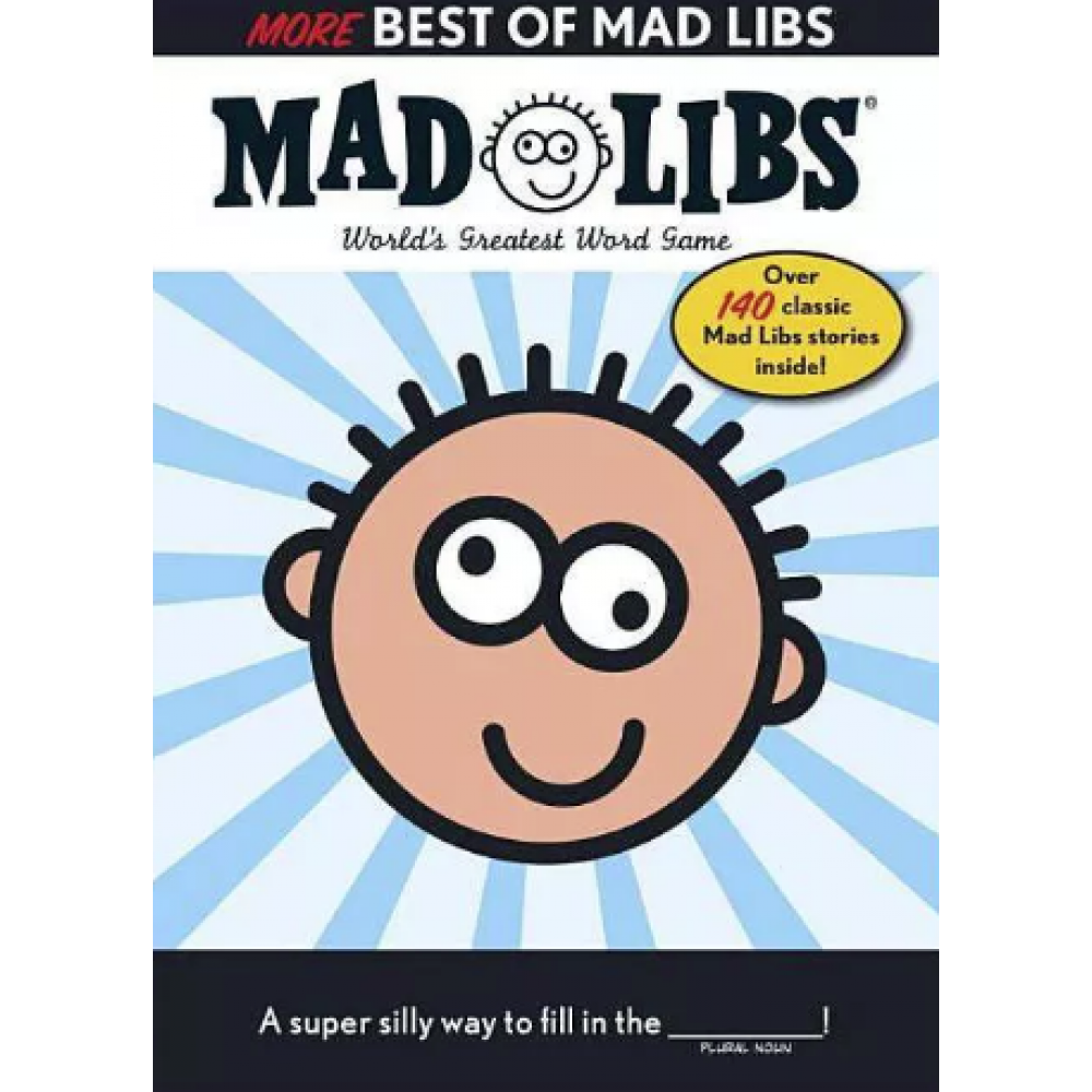 Mad Libs More Best of Mad